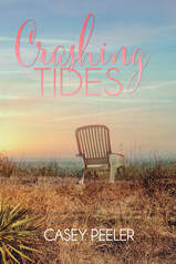Image of Crashing Tides by Casey Peeler, Amazon, Kindle, Contemporary Romance, Second Chance Romance